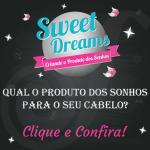 Sweet Hair lança projeto para criar o produto dos sonhos para o seu cabelo