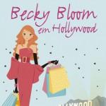 [Resenha] Becky Bloom em Hollywood – Sophie Kinsella