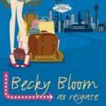 Eu li: Becky Bloom ao Resgate – Sophie Kinsella