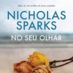 Eu li: No Seu Olhar – Nicholas Sparks