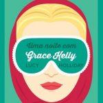 Eu li: Uma Noite com Grace Kelly – Lucy Holliday