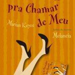 Eu li: Um Bestseller Pra Chamar de Meu – Marian Keyes