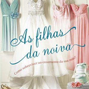 A imagem mostra a capa do livro, que contém um vestido de noiva branco, dois vestidos rosa e um vestido azul.
