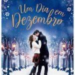 Eu li: Um Dia em Dezembro – Josie Silver