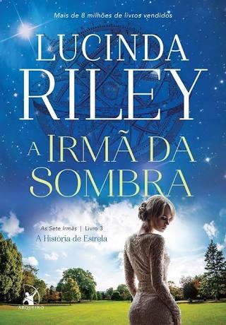 A foto mostra a capa do livro A Irmã da Sombra