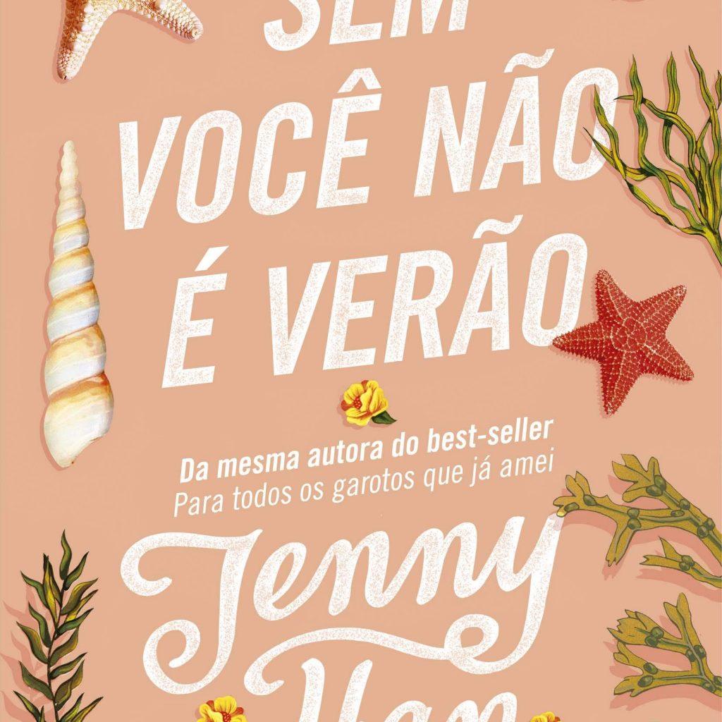 A foto mostra a capa do livro Sem Você Não é Verão