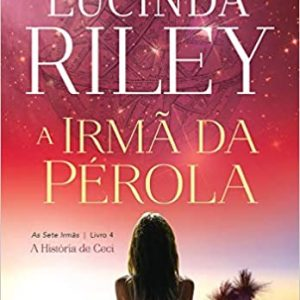 A foto mostra a capa do livro A Irmã da Pérola