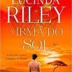 A Irmã do Sol – Lucinda Riley (Resenha)
